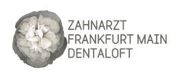 Zahnarzt Frankfurt. Dentaloft